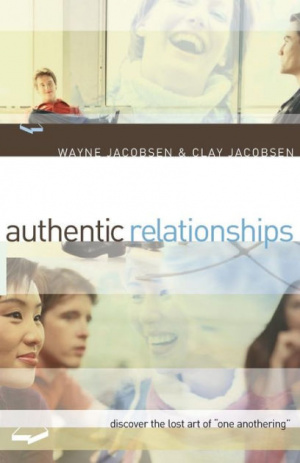 Authentic Relationships: Discover the Lost Art of