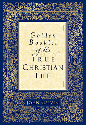 Golden Booklet of the True Christian Faith