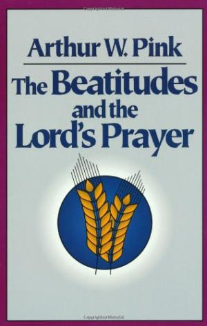 Beatitudes & the Lord's Prayer