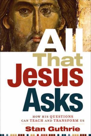 All That Jesus Asks