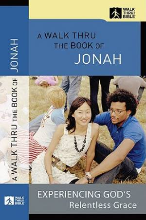 A Walk Thru the Book of Jonah
