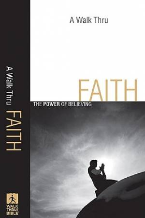 Walk Thru Faith A Pb
