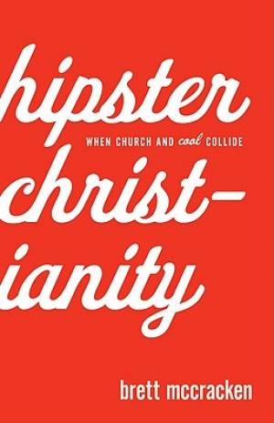 Hipster Christianity