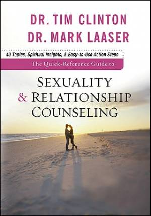 The Quick-Reference Guide to Sexuality and Relationship Counseling
