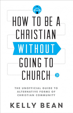 How to be a Christian without Going to Church
