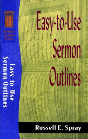 Easy-to-Use Sermon Outlines