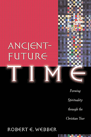 Ancient Future Time