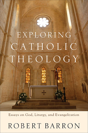 Exploring Catholic Theology