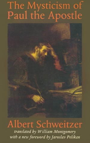 Mysticism Of Paul The Apostle