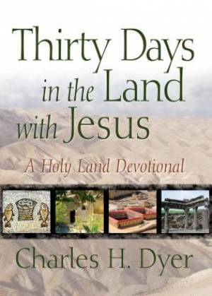 Thirty Days In The Land With Jesus Pb