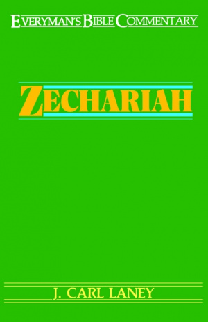 Zechariah : Everyman's Bible Commentary