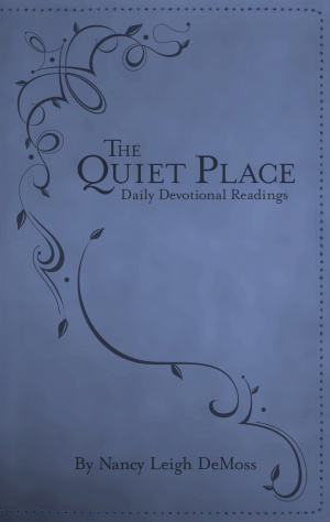 Quiet Place : Daily Devotional Readings