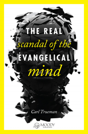 Real Scandal Of The Evangelical Mind The