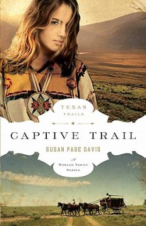 Captive Trail : A Morgan Family Series