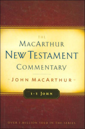 1, 2, 3 John : MacArthur New Testament Commentary