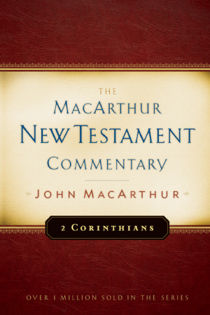 2 Corinthians : Macarthur New Testament Commentary