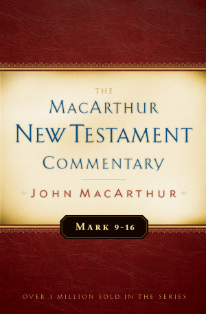The MacArthur New Testament Commentary: Mark 9-16 Hardback