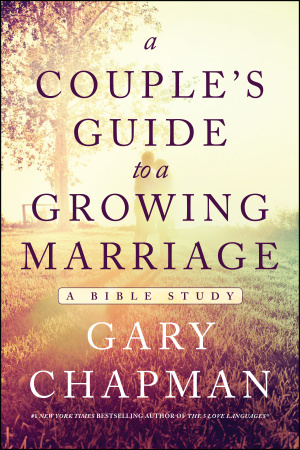 Couple's Guide to a Growing Marriage