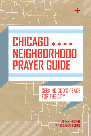 Chicago Neighborhood Prayer Guide