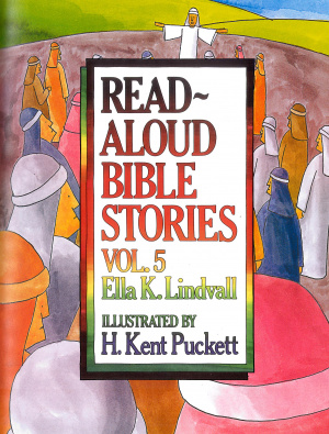 Read-Aloud Bible Stories Volume 5 Hardback