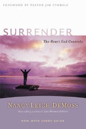 Surrender: The Heart God Controls