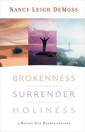Brokenness Surrender Holiness Trilogy Hb