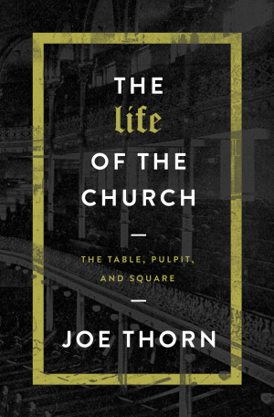 Life Of The Church, The