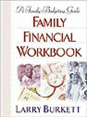The Family Financial Workbook: A Practical Guide to Budgeting