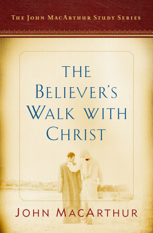 Believer's Walk With Christ, The