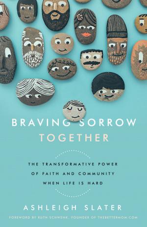 Braving Sorrow Together