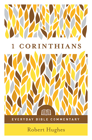 1 Corinthians - Everyday Bible Commentary