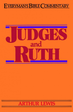 Judges & Ruth : Everyman's Bible Commentary