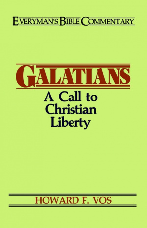 Galatians : Everyman's Commentary