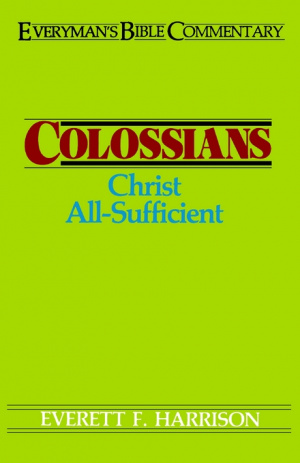 Colossians : Everyman's Commentary