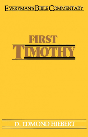 1 Timothy : Everyman's Commentary