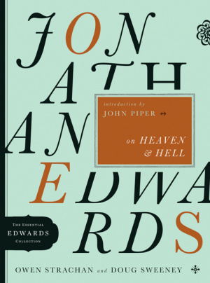 Jonathan Edwards On Heaven And Hell 5 Pb