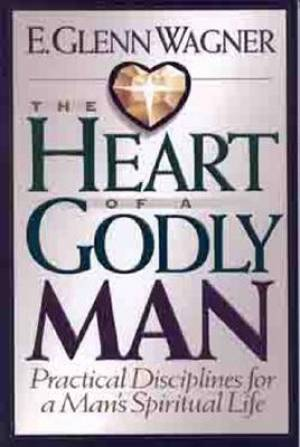 Heart Of A Godly Man, The