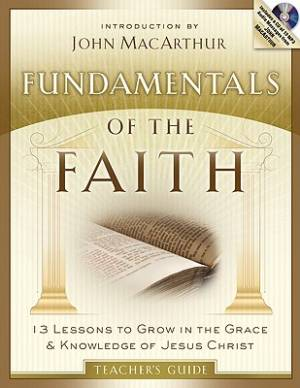 Fundamentals Of The Faith Teach Guide