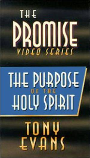 Purpose Of The Holy Spirit, The
