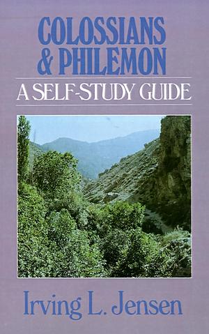 Colossians and Philemon; Self Study Guide