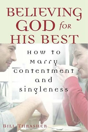 Believing God for his Best paperback