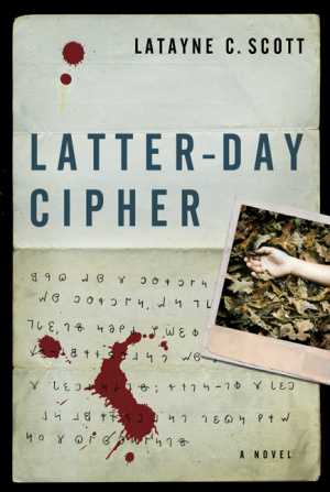 Latter Day Cipher Pb
