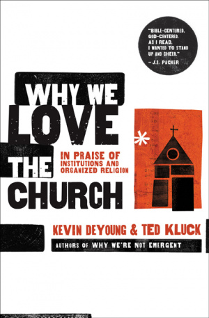 Why We Love The Church Pb