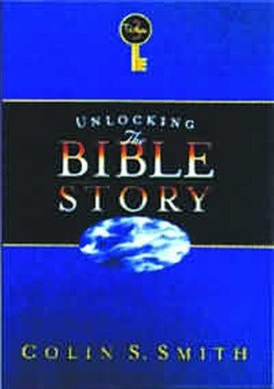 Unlocking the Bible Story: Vol 3