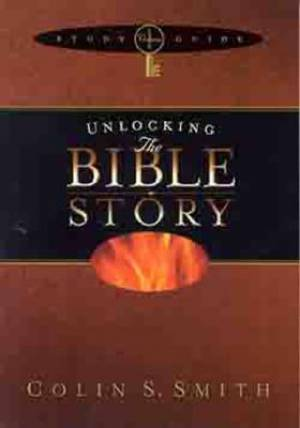 Unlocking the Bible Story Study guide Vol 1