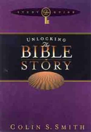 Unlocking the Bible Story: Study Guide Vol 2