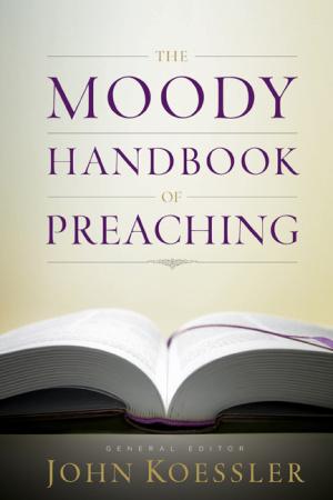Moody Handbook of Preaching