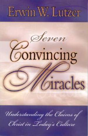Seven Convincing Miracles, Understanding The Claims Of Chris