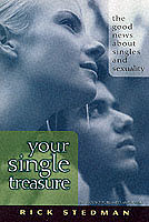 Your Single Treasure: The Good News About Singles and Sexuality