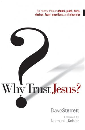 Why Trust Jesus?